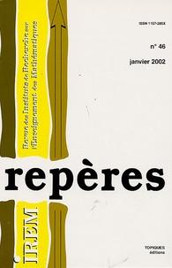 Jean-Paul Guichard et Maryvonne Le Berre - Repères - IREM N° 46, Janvier 2002 : .