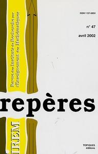 Nicole Vogel et Bernard Langer - Repères - IREM N° 47, Avril 2002 : .