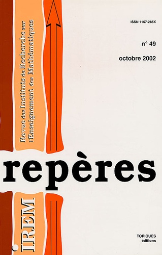 Michel Carral et Michelle Kittel - Repères - IREM N° 49, Octobre 2002 : .