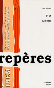 Michel Henry et Gérard Kuntz - Repères - IREM N° 51, Avril 2003 : .