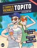 Topito - Le Cahier de vacances Topito.
