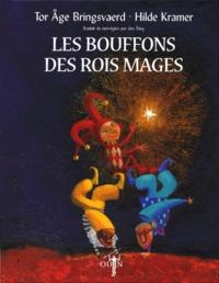 Tor-Age Bringsvaerd et Hilde Kramer - Les bouffons des Rois mages.