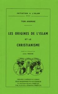 Tor Andrae - Les origines de l'islam et le christianisme.