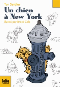 Tor Seidler - Un chien à New York.