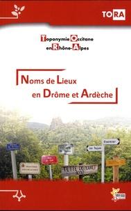 TORA - Noms de lieux en Drôme et Ardèche.
