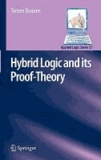 Torben Braüner - Hybrid Logic and its Proof-Theory.