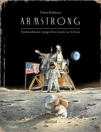 Torben Kuhlmann - Armstrong - L'extraordinaire voyage d'une souris sur la Lune.