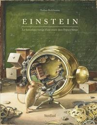 Torben Kuhlmann - Einstein - Le fantastique voyage d'une souris dans l'espace-temps.