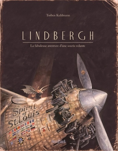 Lindbergh. La fabuleuse aventure d'une souris volante