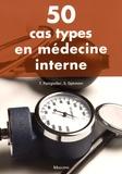 Torben Pottgiesser et Stefanie Ophoven - 50 cas types en médecine interne.