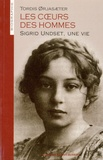 Tordis Orjasaeter - Les coeurs des hommes - Sigrid Undset, une vie.