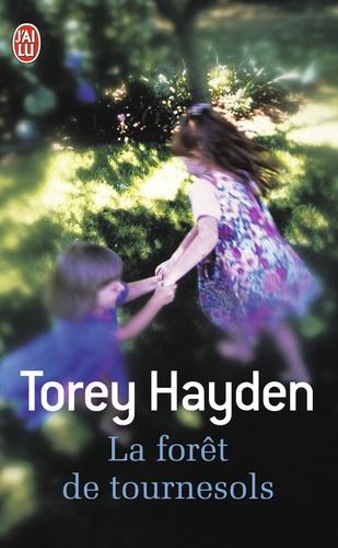 Torey Hayden - La forêt de tournesols.