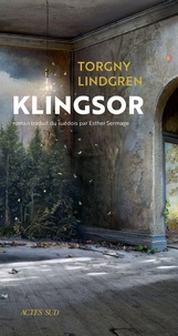 Torgny Lindgren - Klingsor.