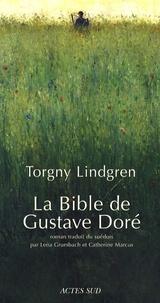 Torgny Lindgren - La Bible de Gustave Doré.
