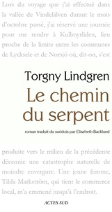 Torgny Lindgren - Le Chemin du serpent.