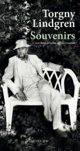 Torgny Lindgren - Souvenirs.
