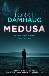 Torkil Damhaug et Robert Ferguson - Medusa (Oslo Crime Files 1) - A sleek, gripping psychological thriller that will keep you hooked.