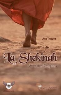 Torrent Ava - La Shekinah - Mère des Origines.