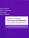 Torsten Persson - Political Economics: Explaining Economic Policy: Workbook.