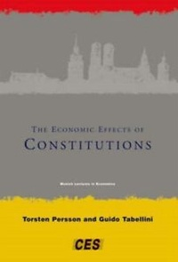 Torsten Persson - The Economic Effects of Constitutions.