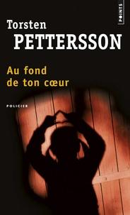 Torsten Pettersson - Au fond de ton coeur.