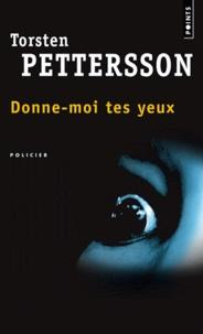 Torsten Pettersson - Donne-moi tes yeux.