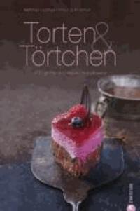 Törtchen & Tartelettes - 100 große und kleine Torten.