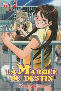 Toru Fujieda - La marque du destin Tome 2 : .