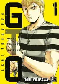 Tôru Fujisawa - GTO Paradise Lost T01.
