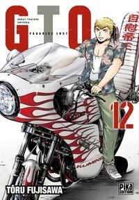 Tôru Fujisawa - GTO Paradise Lost T12.