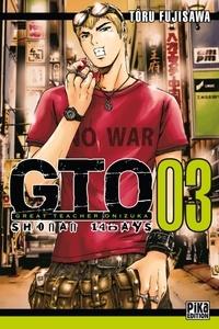 Téléchargements de livres de texte gratuits GTO : Shonan 14 Days Tome 3 (Litterature Francaise)