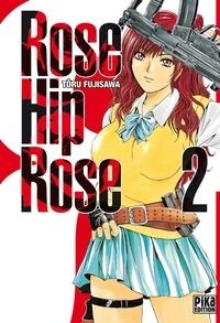 Tôru Fujisawa - Rose Hip Rose T02.