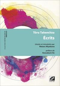 Tôru Takemitsu - Ecrits.
