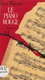 Tosca Marmor - Le Piano rouge - Souvenirs.