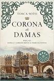 Tosca Soto - Corona de Damas.