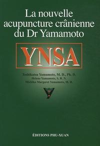 Toshikatsu Yamamoto - YNSA - La nouvelle acupuncture crânienne du Dr Yamamoto.