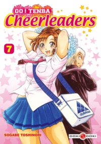 Toshinori Sogabe - Go ! Tenba Cheerleaders Tome 7 : .
