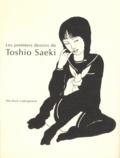 Toshio Saeki - Les premiers dessins de Toshio Saeki.