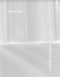 Toshio Shibata - Toshio Shibata Painting /franCais/anglais.