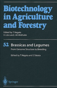 Goodtastepolice.fr Biotechnology on Agriculture and Forestry - Volume 52, Brassicas and Legumes, From Genome Structure to Breeding Image