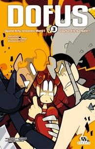 Tot et Ancestral Z - Dofus Manga Double - Tome 3.