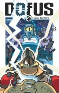 Tot et  Ancestral Z - Dofus Tome 17 : Le ploc des titans.