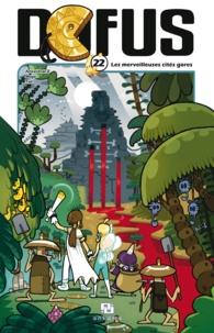 Tot et  Ancestral Z - Dofus Tome 22 : Les merveilleuses cités gores.