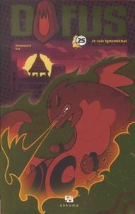 Tot et  Ancestral Z - Dofus Tome 25 : Je suis Ignemikhal - Offert : un cadeau pour le jeu Dofus.