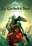 Tot et Jean-David Morvan - Wakfu Heroes Tome 1 : Le Corbeau Noir.