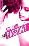 Totaime - Sex game or passion ? Partie 1 : .