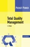 Total Quality Management - Tipps für die Einführung.