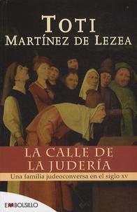Toti Martinez de Lezea - La calle de la juderia.