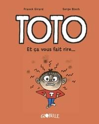 Serge Bloch - Toto BD, Tome 01 - Et ça vous fait rire.