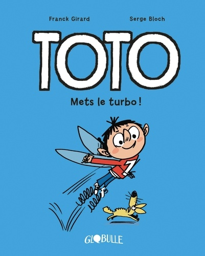 Toto BD, Tome 08. Mets le turbo !